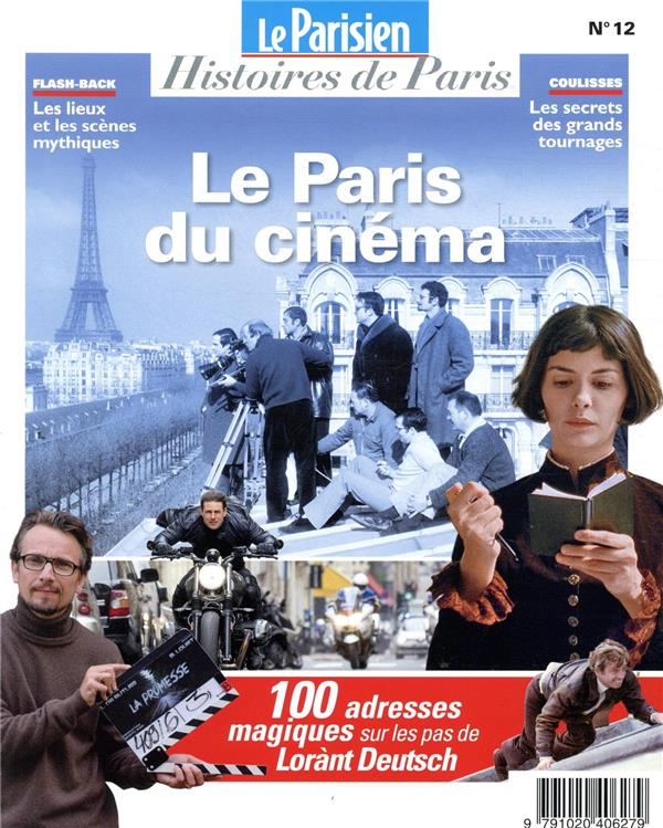 LE PARIS DU CINEMA  -  SUR LES PAS DE LORANT DEUTSCH