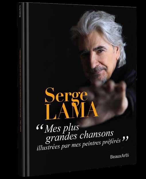 SERGE LAMA, MES PLUS GRANDES CHANSONS ILLUSTREES PAR MES PEINTRES PREFERES LAMA SERGE BEAUX ARTS MAGA