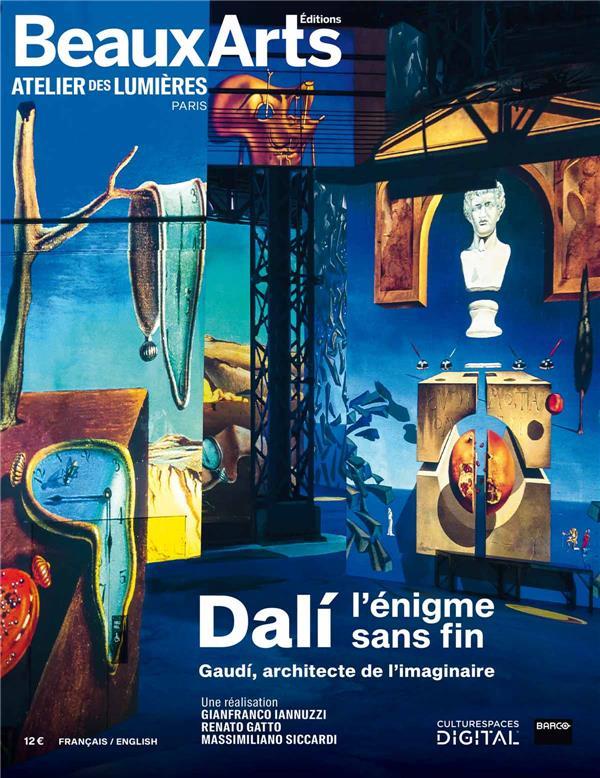 DALI, L'ENIGME SANS FIN  -  GAUDI, ARCHITECTE DE L'IMAGINAIRE