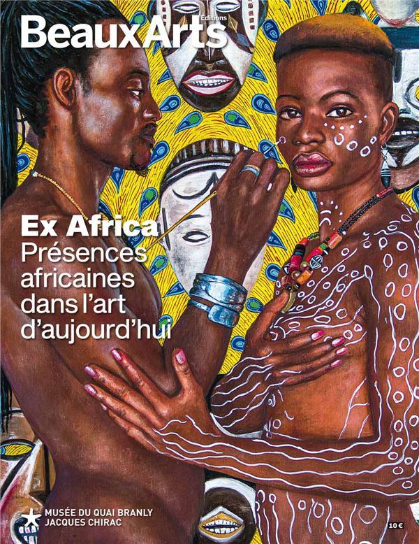 EX AFRICA - PRESENCES AFRICAINES DANS L-ART D-AUJOURD-HUI - AU MUSEE DU QUAI BRANLY