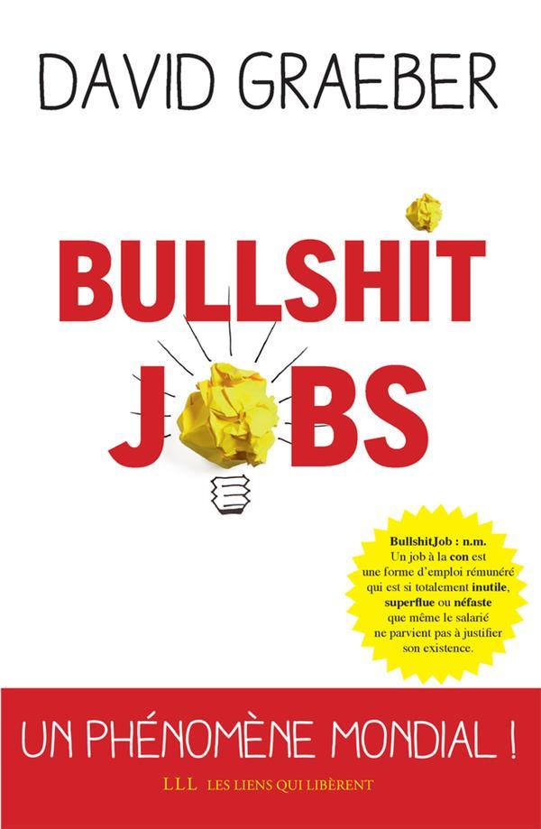 BULLSHIT JOBS  LIENS LIBERENT