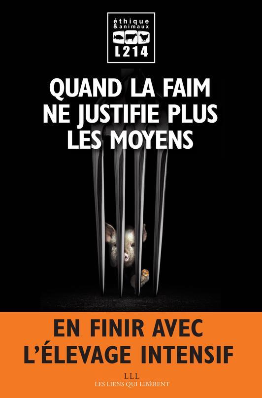 QUAND LA FAIM NE JUSTIFIE PLUS LES MOYENS
