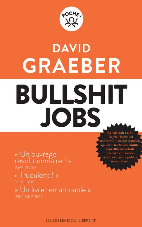 Bullshit  Jobs DAVID GRAEBER LIENS LIBERENT