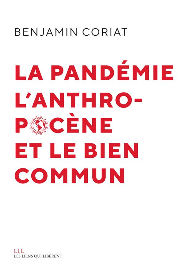 LA PANDEMIE, L'ANTHROPOCENE ET LE BIEN COMMUN