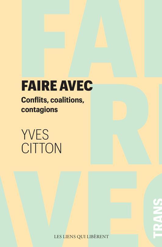 FAIRE AVEC CITTON YVES LIENS LIBERENT