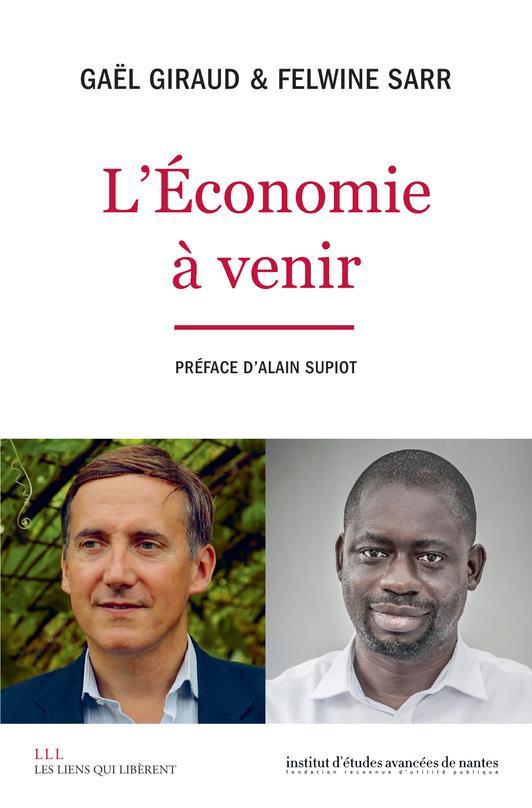 L'ECONOMIE A VENIR GIRAUD/SARR LIENS LIBERENT