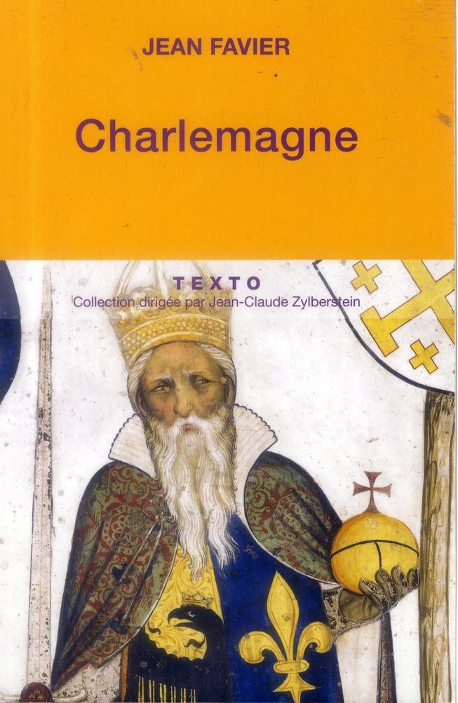 CHARLEMAGNE Favier Jean Tallandier