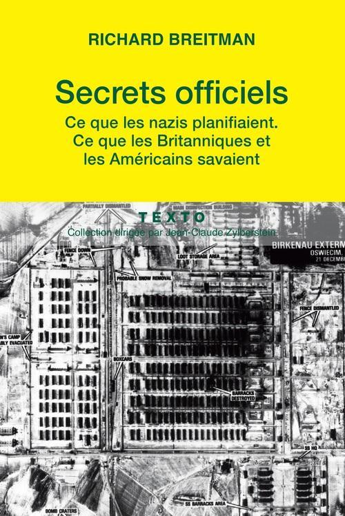 SECRETS OFFICIELS CE QUE LES NAZIS PLANIFIAIENT, CE QUE LES BRITANNIQUES ET LES AMERICAINS SAVAIENT Breitman Richard Tallandier