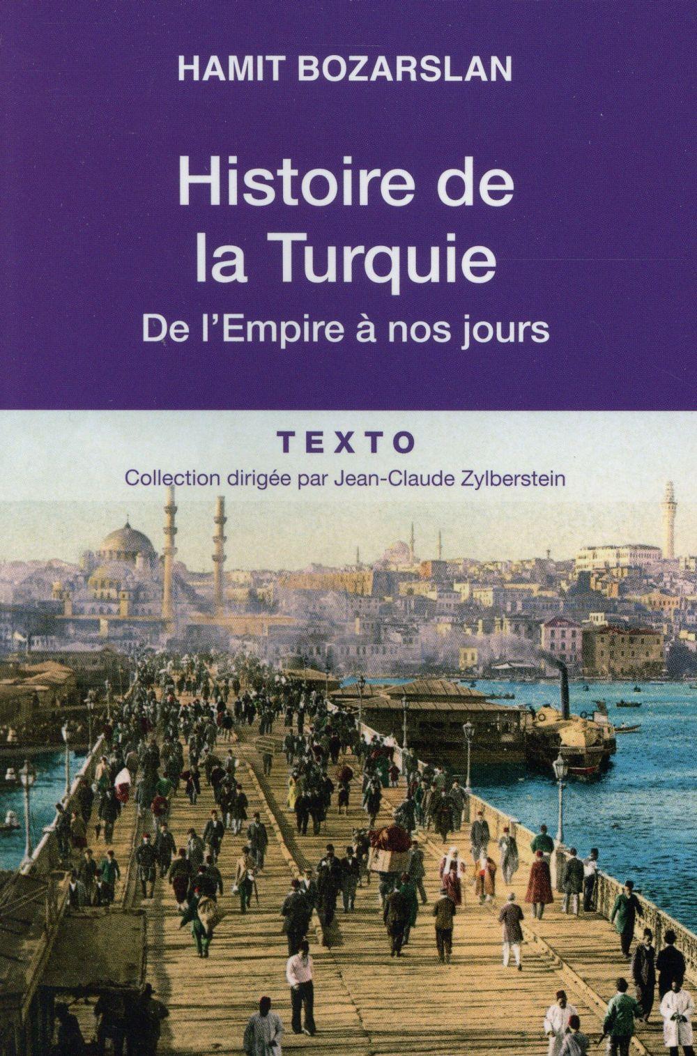 HISTOIRE DE LA TURQUIE  -  DE L'EMPIRE A NOS JOURS