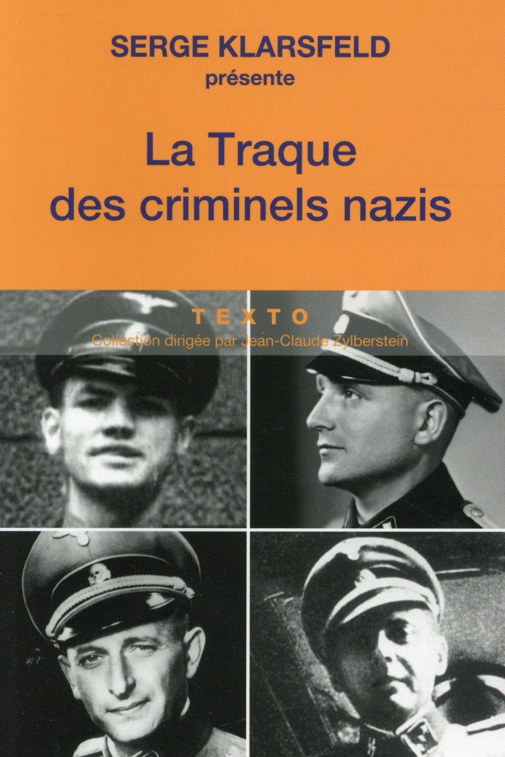 LA TRAQUE DES CRIMINELS NAZIS  Tallandier