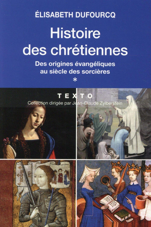 HISTOIRE DES CHRETIENNES T1