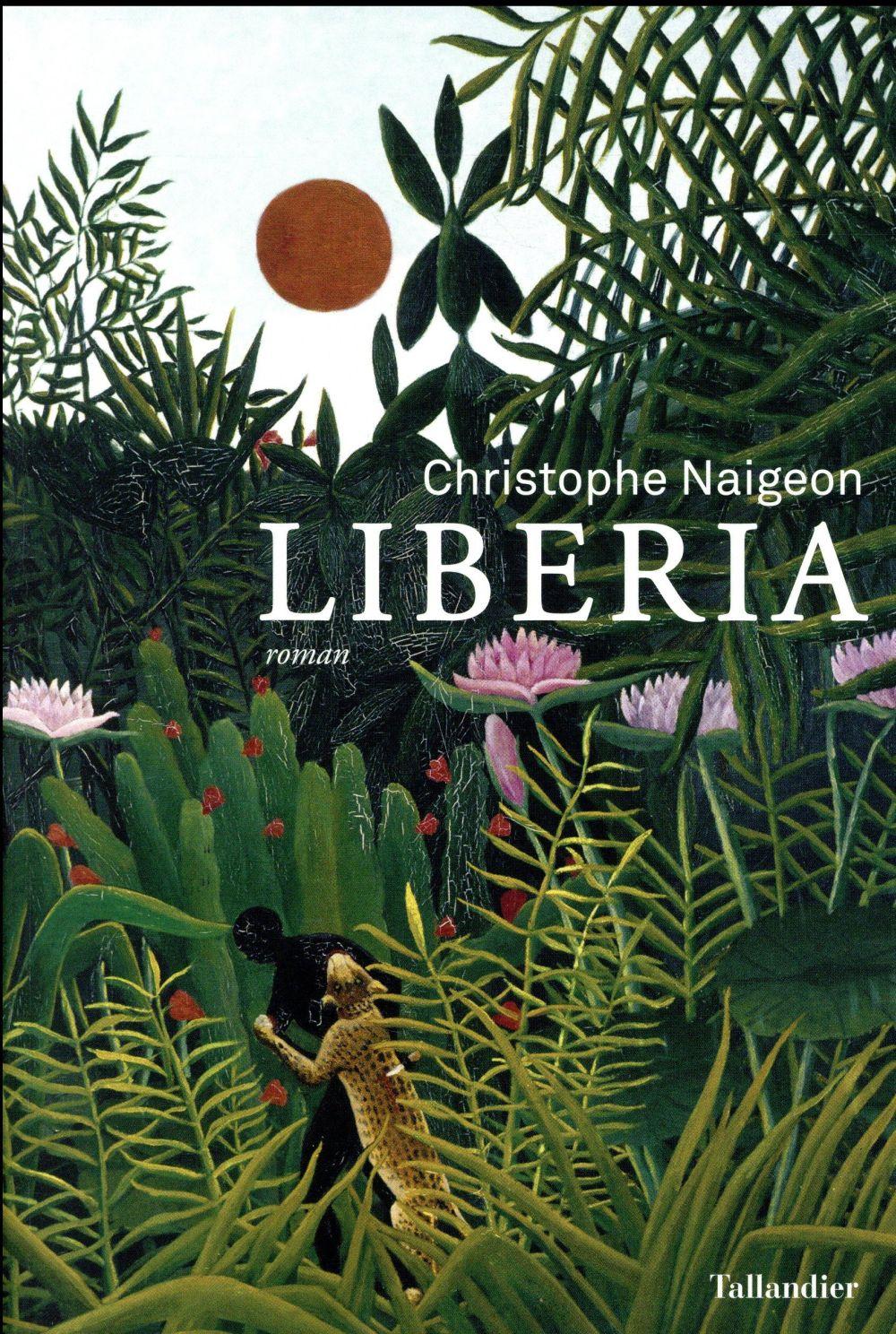 Naigeon Christophe - LIBERIA