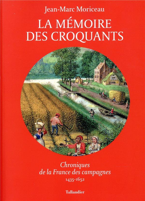 LA MEMOIRE DES CROQUANTS - CHR MORICEAU JEAN-MARC TALLANDIER