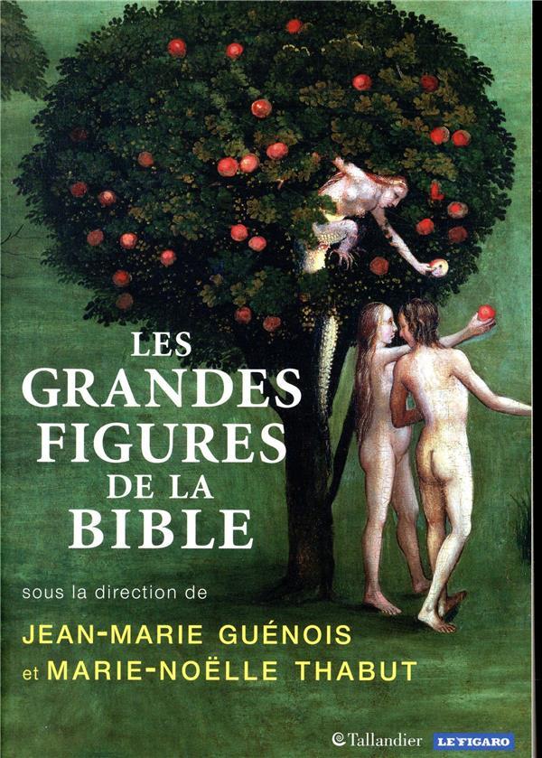 LES GRANDES FIGURES DE LA BIBLE COLLECTIF TALLANDIER