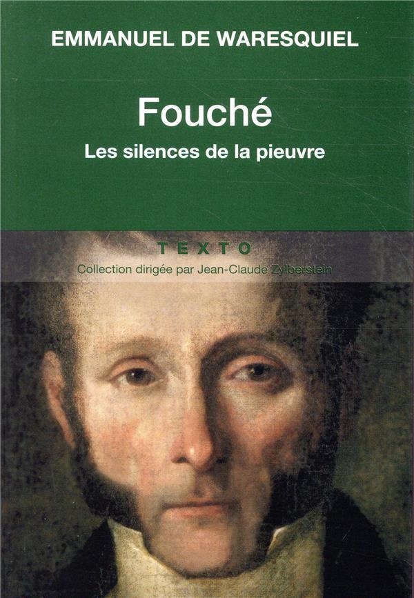 FOUCHE LES SILENCES DE LA PIEUVRE  TALLANDIER