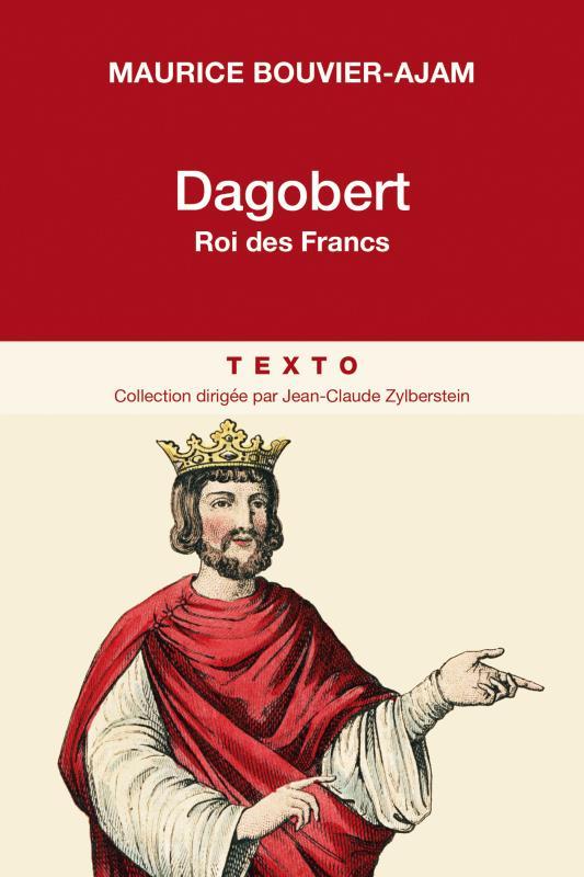 DAGOBERT ROI DES FRANCS  TALLANDIER