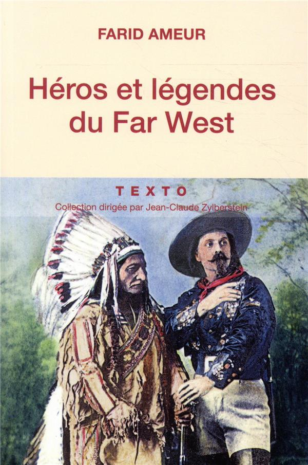 HEROS ET LEGENDES DU FAR WEST  TALLANDIER