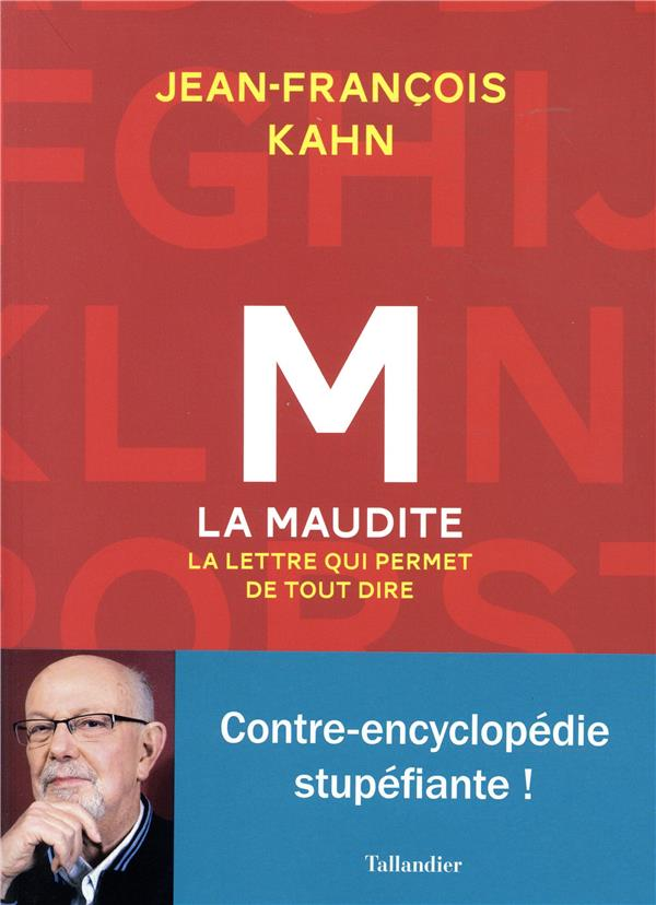 M LA MAUDITE. LA LETTRE QUI PE KAHN JEAN-FRANCOIS TALLANDIER