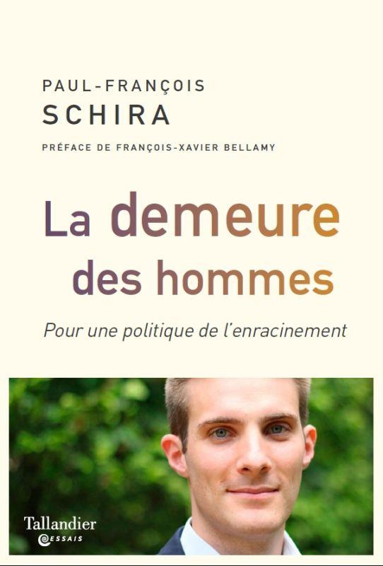 LA DEMEURE DES HOMMES - POUR UNE POLITIQUE DE L'ENRACINEMENT