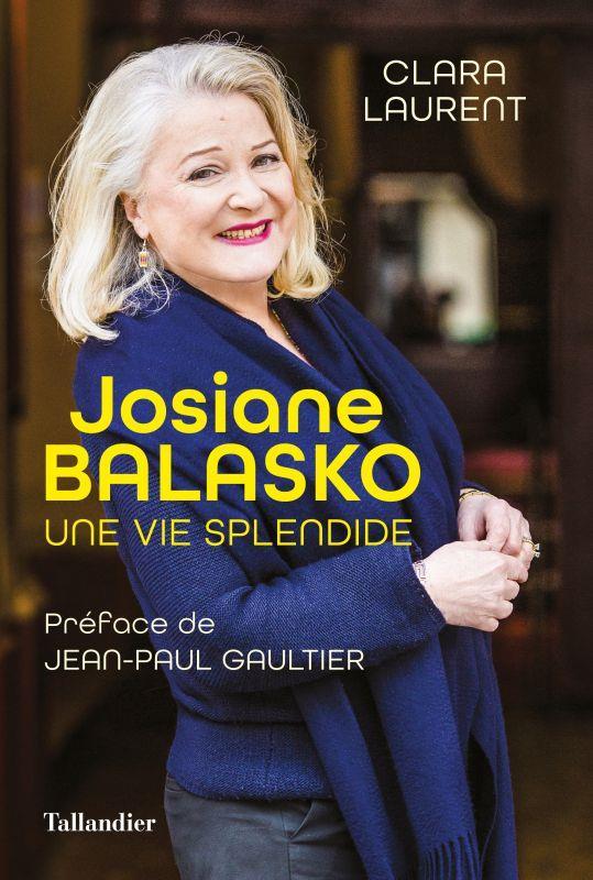 JOSIANE BALASKO : UNE FILLE SPLENDIDE LAURENT, CLARA TALLANDIER