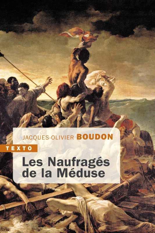 LES NAUFRAGES DE LA MEDUSE BOUDON JACQUES-OLIVI TALLANDIER