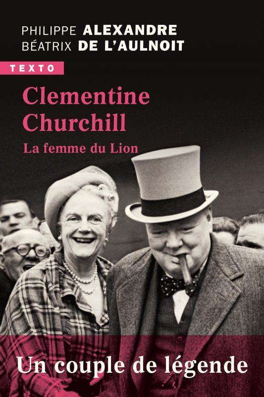 - CLEMENTINE CHURCHILL - LA FEMME DU LION