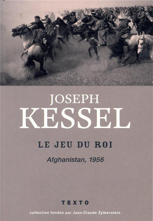 LE JEU DU ROI - AFGHANISTAN 1956  TALLANDIER