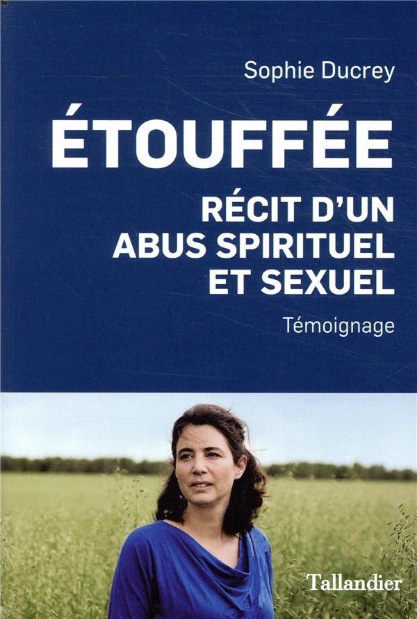 ETOUFFEE - RECIT D'UN ABUS SPIRITUEL ET SEXUEL