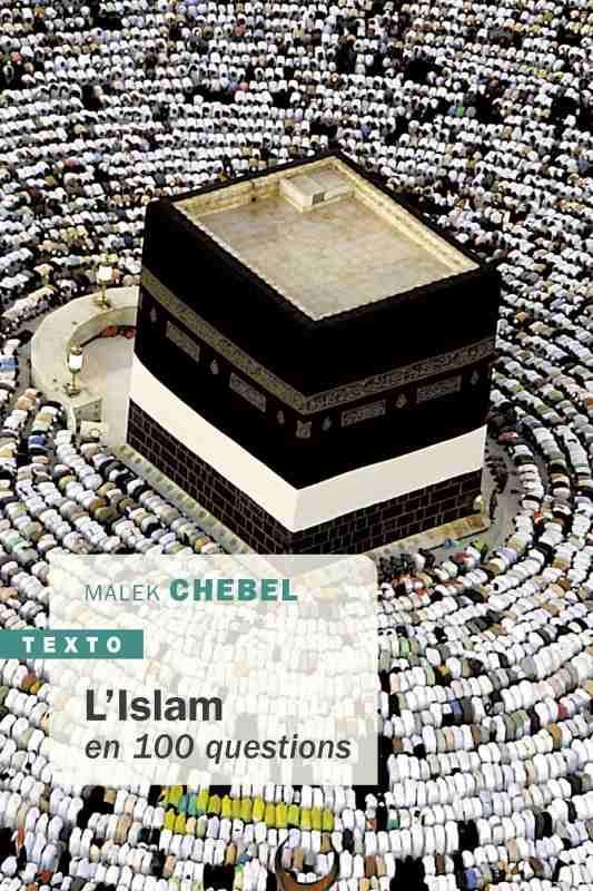 L'ISLAM EN 100 QUESTIONS  TALLANDIER