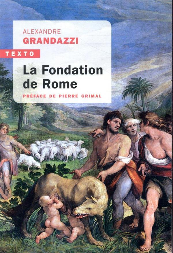 LA FONDATION DE ROME GRANDAZZI, ALEXANDRE  TALLANDIER