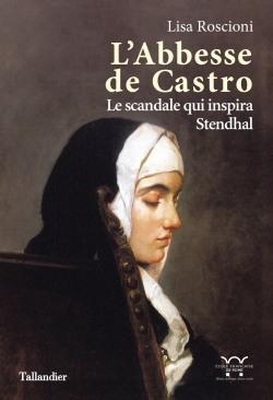 L'ABBESSE DE CASTRO   HISTOIRE D'UN SCANDALE