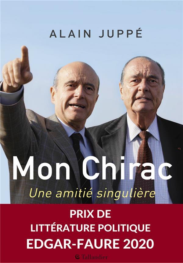 MON CHIRAC  -  UNE AMITIE SINGULIERE