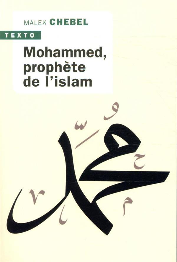 MOHAMMED, PROPHETE DE L'ISLAM