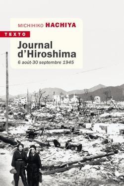 JOURNAL D'HIROSHIMA  -  6 AOUT-30 SEPTEMBRE 1945