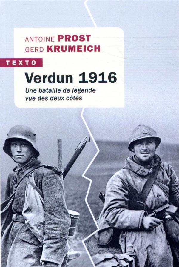 VERDUN 1916  -  UNE BATAILLE DE LEGENDE VUE DES DEUX COTES PROST ANTOINE/KRUMEI TALLANDIER
