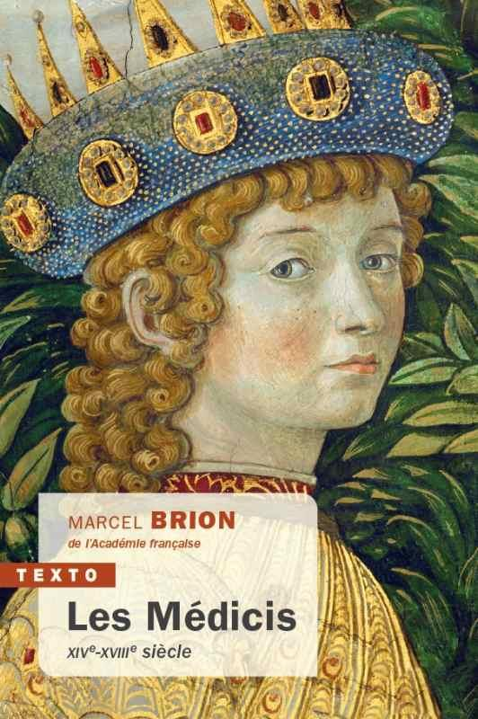 LES MEDICIS  -  XIVE-XVIIIE SIECLE BRION, MARCEL TALLANDIER