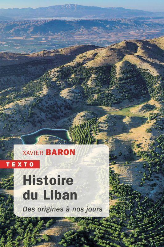 HISTOIRE DU LIBAN - DES ORIGINES A NOS JOURS BARON, XAVIER TALLANDIER