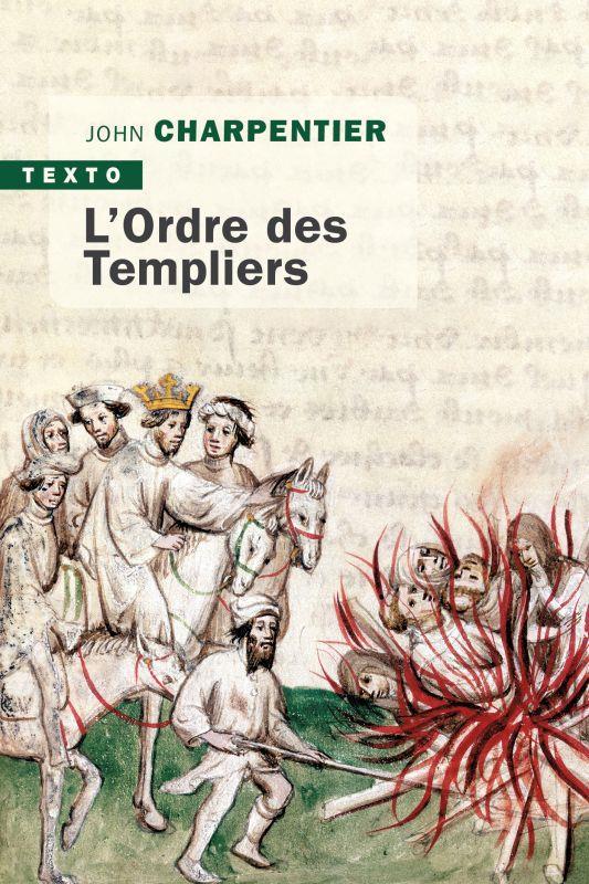 L'ORDRE DES TEMPLIERS CHARPENTIER, JOHN TALLANDIER