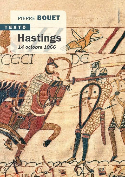 HASTINGS  -  14 OCTOBRE 1066 BOUET PIERRE TALLANDIER