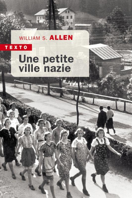 UNE PETITE VILLE NAZIE ALLEN WILLIAM S TALLANDIER