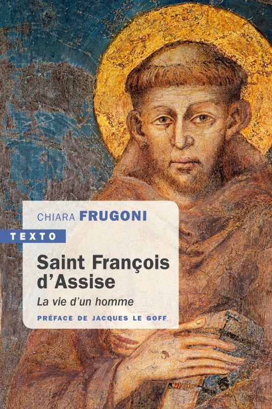 FRANCOIS D'ASSISE : LA VIE D'UN HOMME