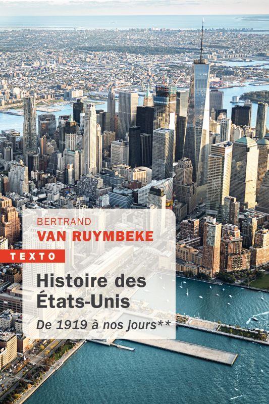 HISTOIRE DES ETATS-UNIS T.2 : DE 1919 A NOS JOURS VAN RUYMBEKE, BERTRAND TALLANDIER