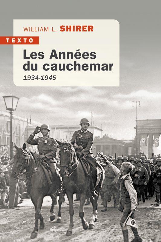 LES ANNEES DU CAUCHEMAR : 1934-1945 SHIRER WILLIAM TALLANDIER