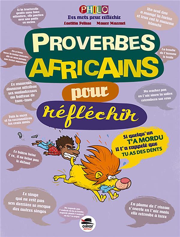 PROVERBES AFRICAINS POUR REFLE PELISSE LAETITIA OSKAR