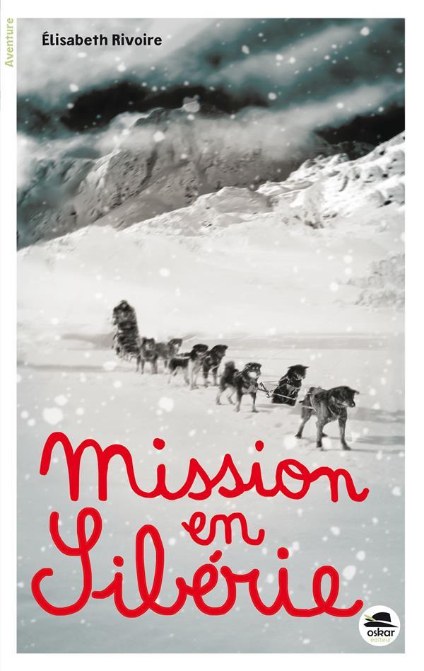 MISSION EN SIBERIE