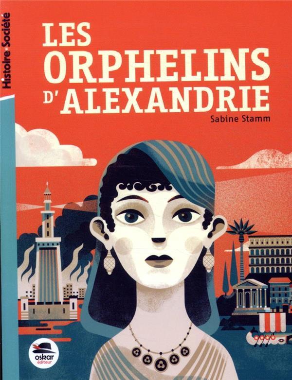 LES ORPHELINS D'ALEXANDRIE