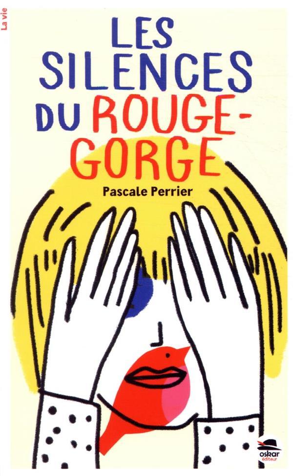 LES SILENCES DU ROUGE-GORGE