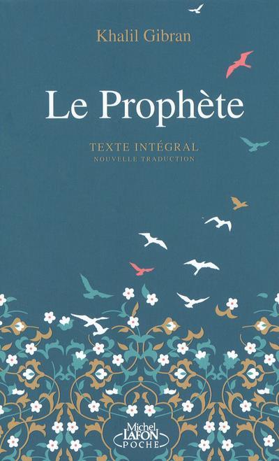 LE PROPHETE GIBRAN, KAHLIL LAFON POCHE