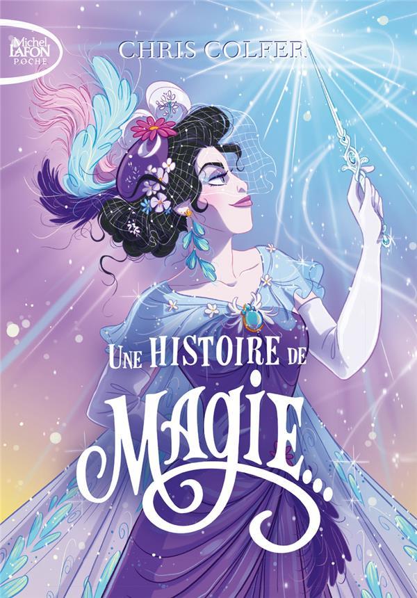 UNE HISTOIRE DE MAGIE COLFER, CHRIS  LAFON POCHE