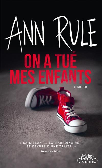 ON A TUE MES ENFANTS RULE, ANN LAFON POCHE